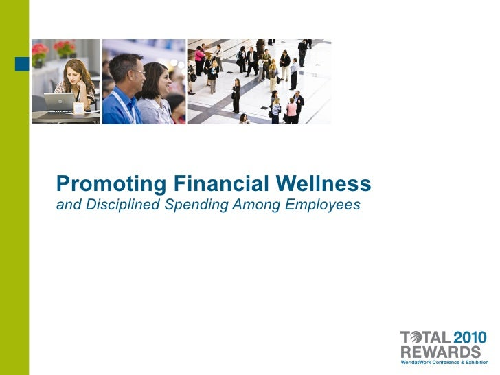 Promoting Financial Wellness  and Disciplined Spending Among Employees