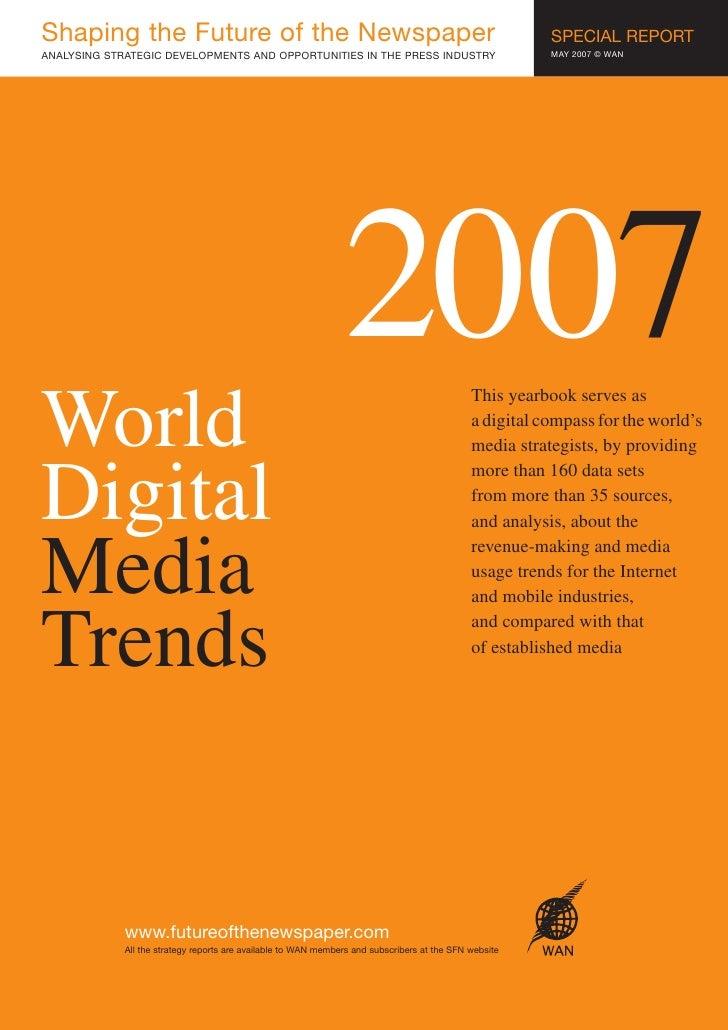 World Media Trends 2007 Sfn 2007 Extra New