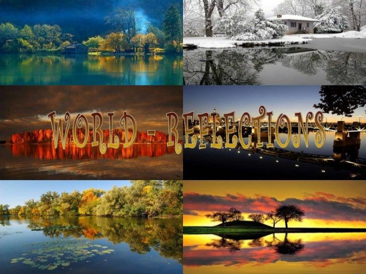 World reflections