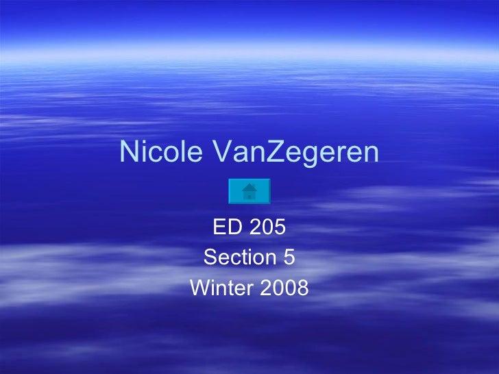 Nicole VanZegeren ED 205 Section 5 Winter 2008
