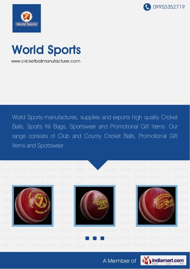 09953352719    World Sports    www.cricketballmanufacturer.comCricket Balls Club Cricket Balls County Cricket Balls Sports...