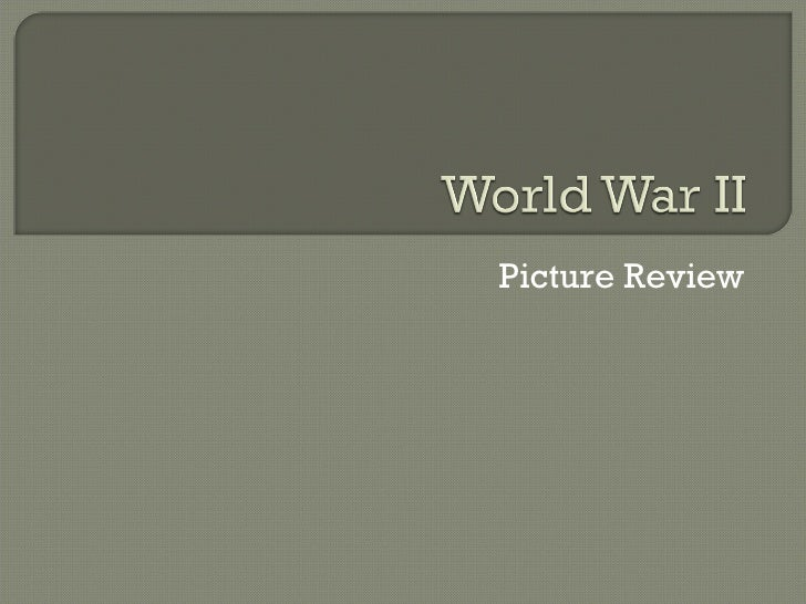 World War II Picture Review