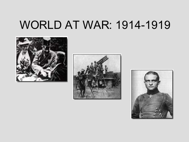 WORLD AT WAR: 1914-1919