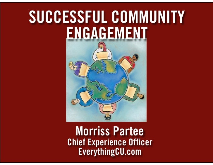 SUCCESSFUL COMMUNITY      ENGAGEMENT           Morriss Partee     Chief Experience Officer        EverythingCU.com