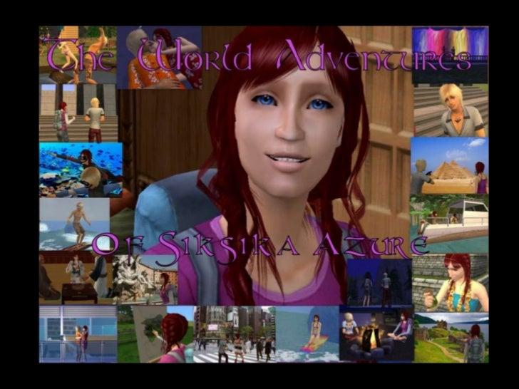 World Adventures of Siksika Azure