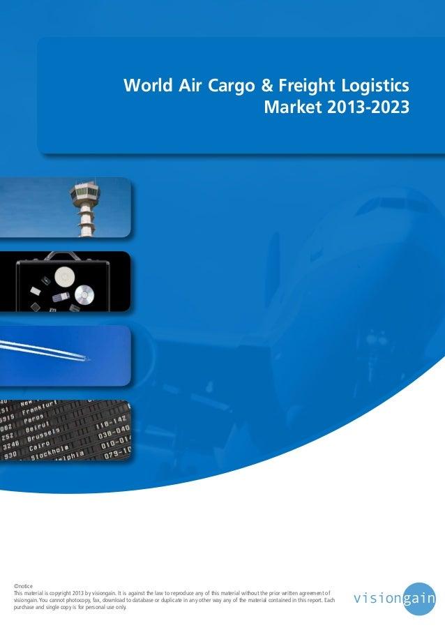 World air cargo & freight logistics market 2013 2023