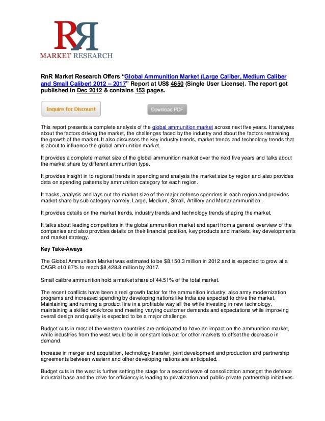 "RnR Market Research Offers ""Global Ammunition Market (Large Caliber, Medium Caliberand Small Caliber) 2012 – 2017"" Report ..."