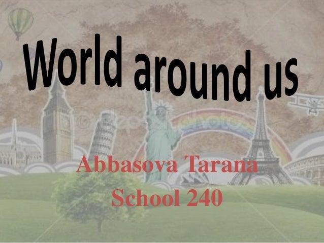 World arround us