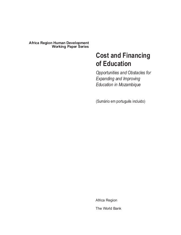 Africa Region Human Development Working Paper Series Cost and Financing of Education Opportunities and Obstacles for Expan...