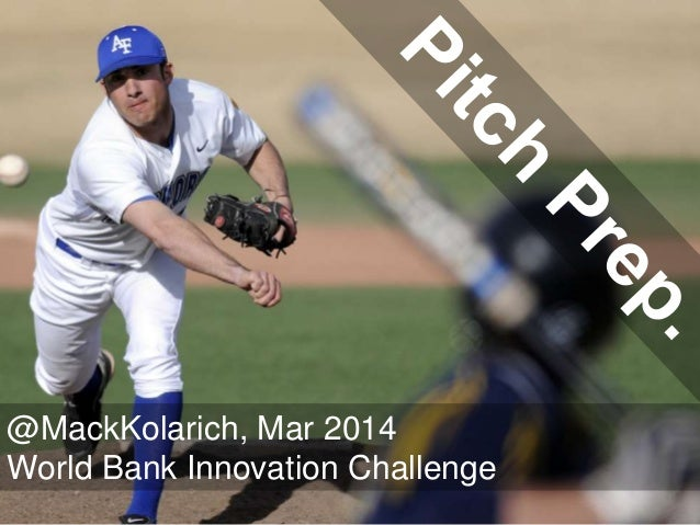 How to Pitch at the World Bank Innovation Challenge