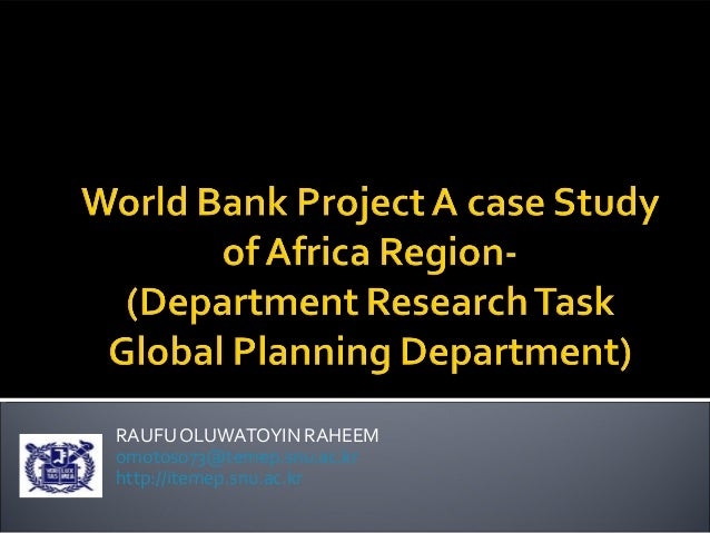 World bank project a case study of africa region