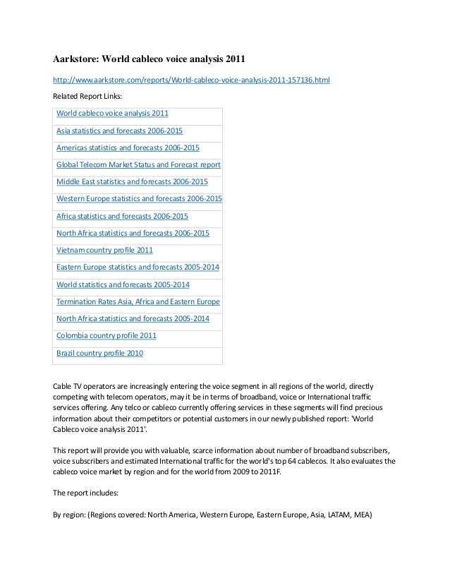 Aarkstore: World cableco voice analysis 2011http://www.aarkstore.com/reports/World-cableco-voice-analysis-2011-157136.html...