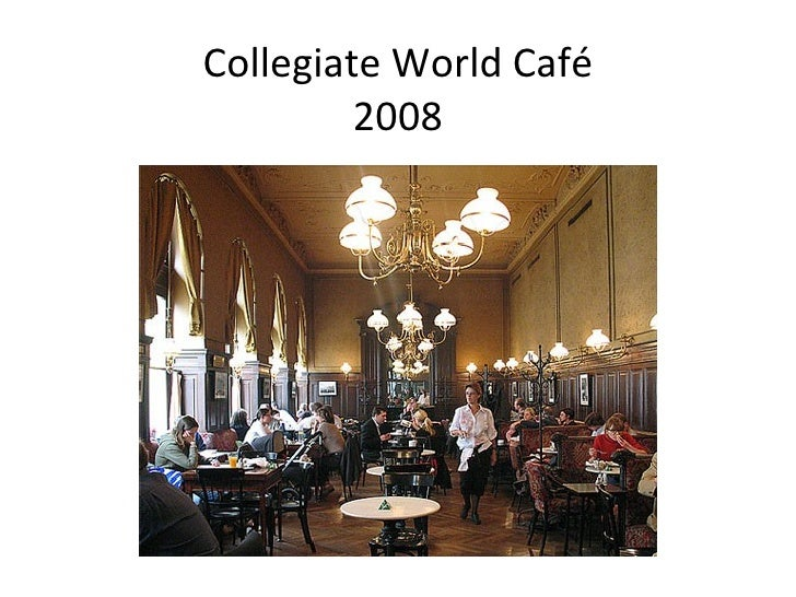 Collegiate World Café 2008
