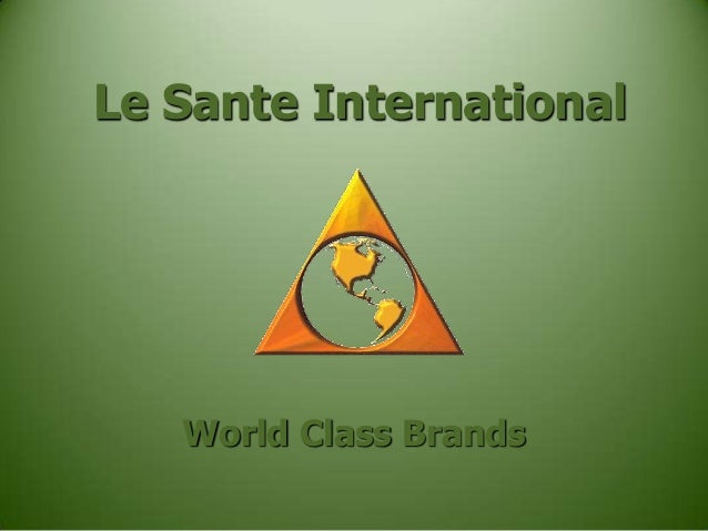 Le Sante International  World Class Brands