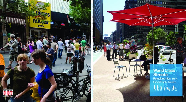 WORLD CLASS STREETS: REMAKING NEW YORK CITY'S PUBLIC REALM                   World Class Streets: Remaking New York City's...
