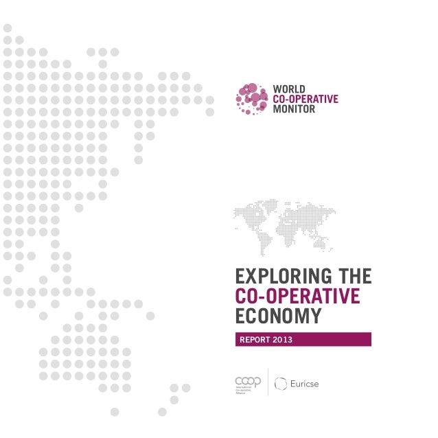 EXPLORING THE CO-OPERATIVE ECONOMY REPORT 2013