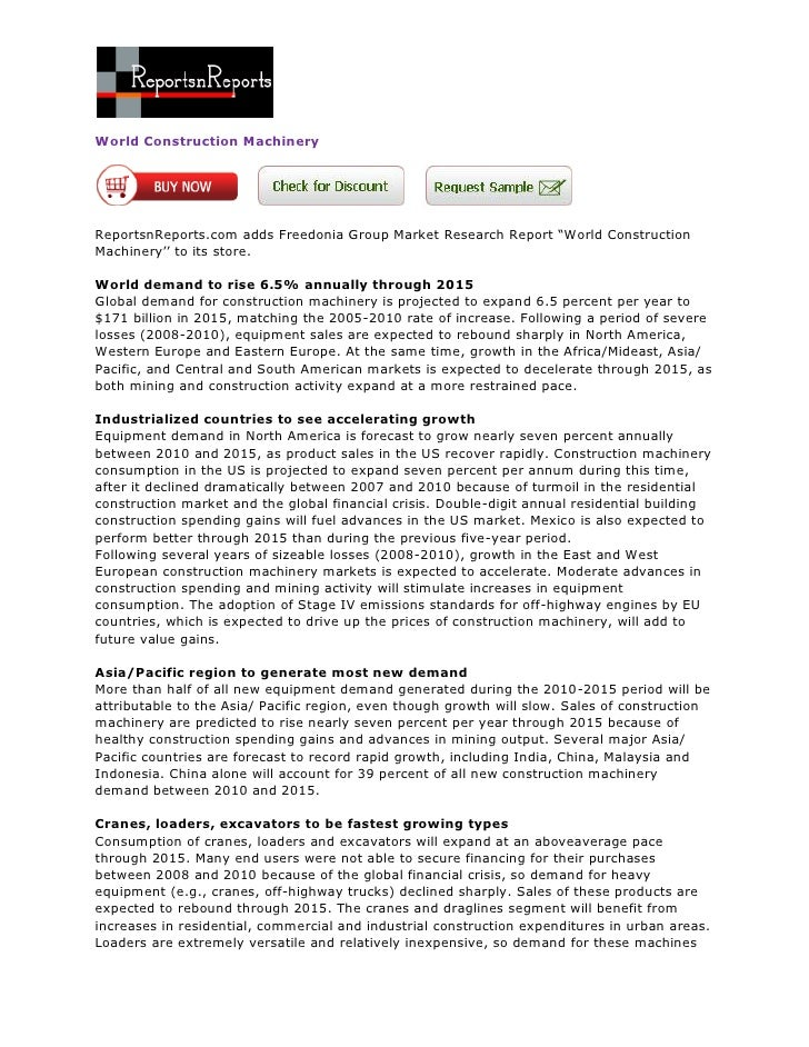 "World Construction MachineryReportsnReports.com adds Freedonia Group Market Research Report ""World ConstructionMachinery''..."