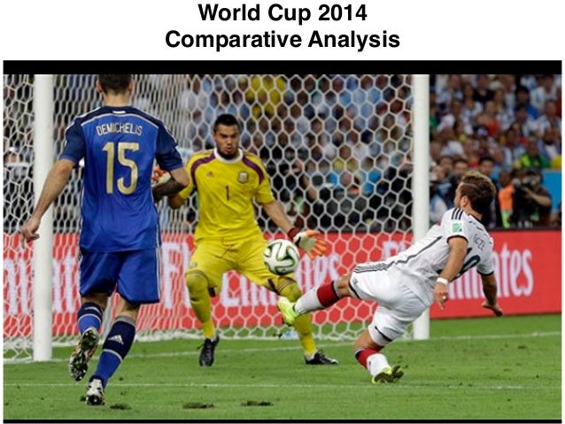 World cup 2014 comparative analysis