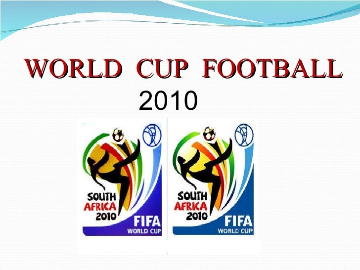WORLD CUP FOOTBALL 2010