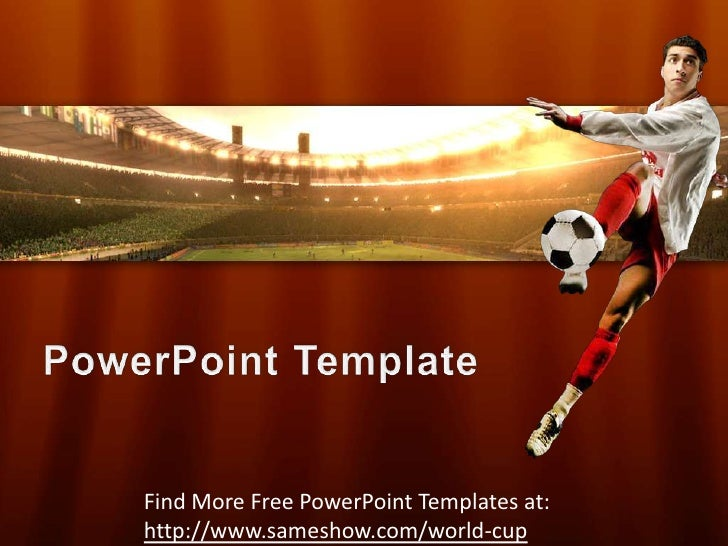 Free World Cup  PowerPoint Template