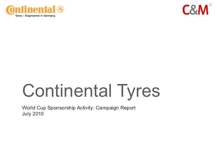 Continental Tyres World Cup Sponsorship Activity: Campaign Report July 2010
