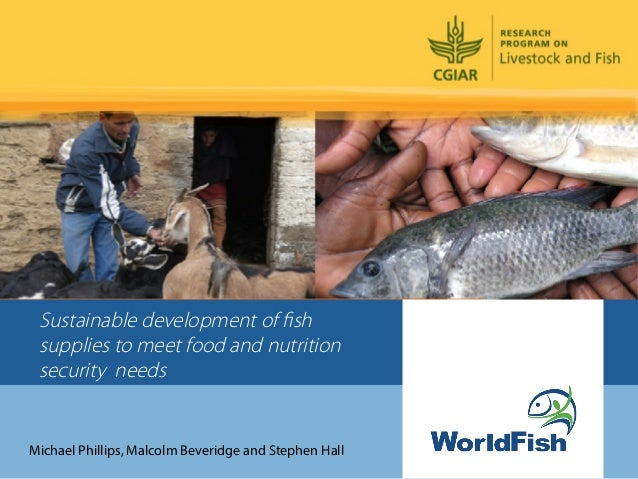 Sustainable development of fish supplies to meet food and nutrition security needs