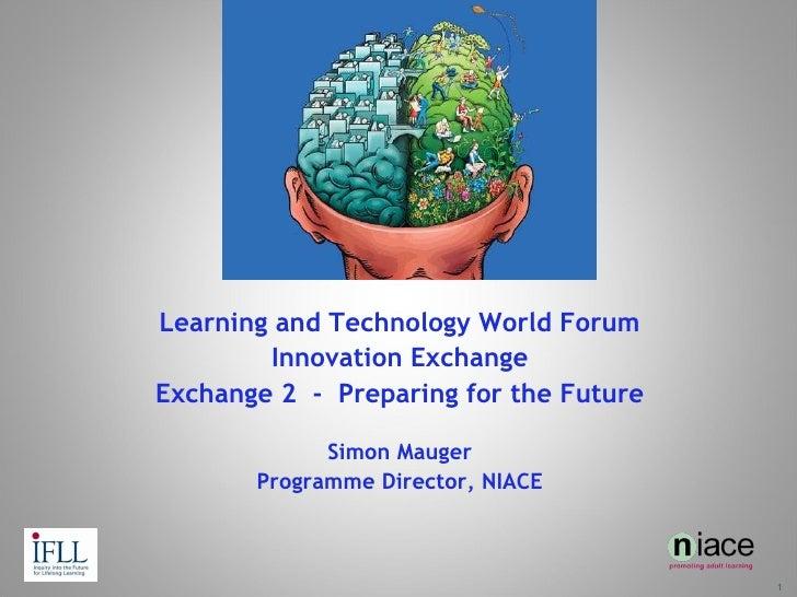 World Forum Innovation Exchange Slides Simon Mauger 05.01.2010