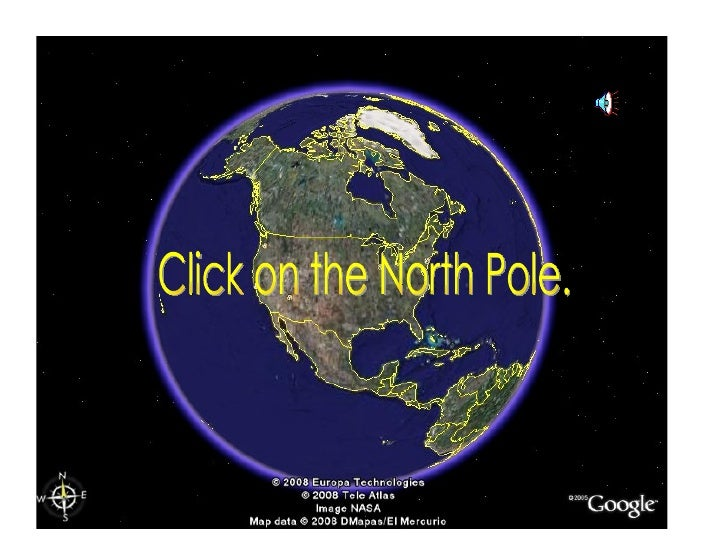 Click on the North Pole.