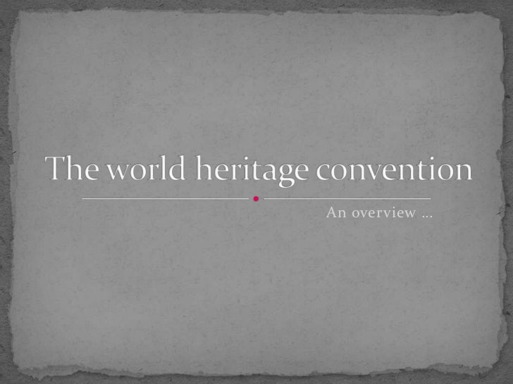World Heritage Convention