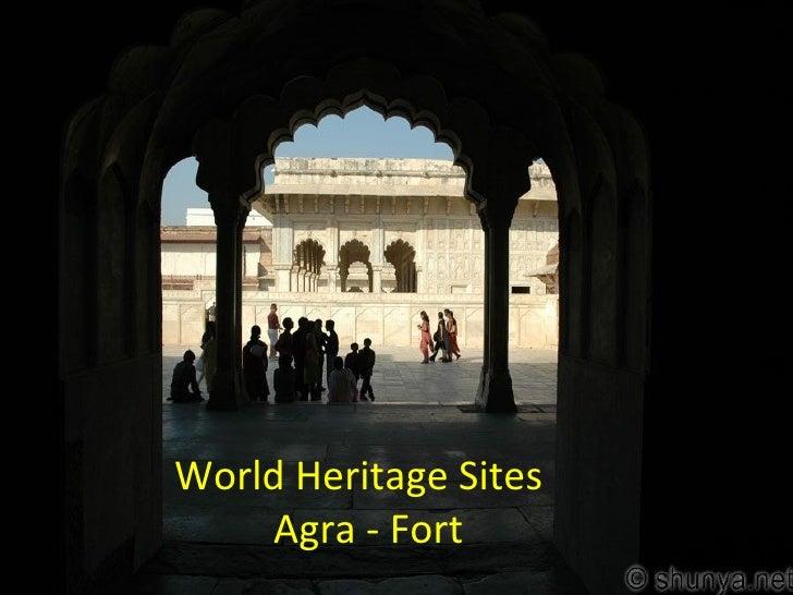 World heritage sites Agra Fort - India
