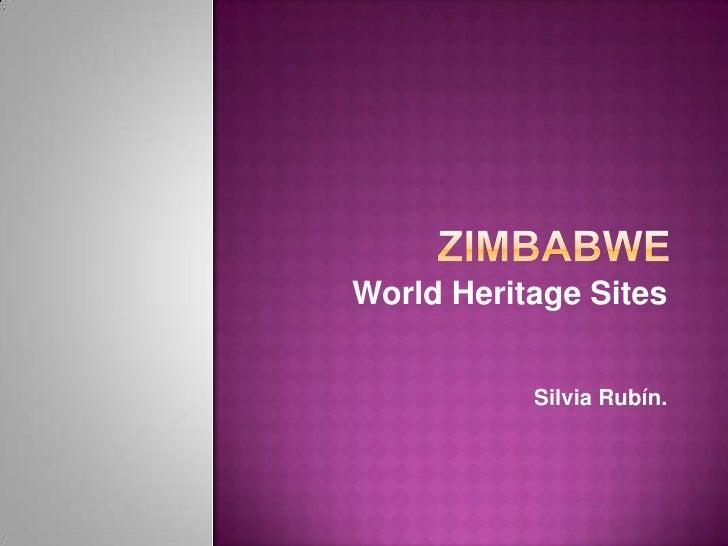 Zimbabwe<br />WorldHeritageSites<br />Silvia Rubín. <br />