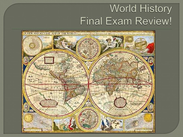 world history final review Modern world history final review aug 28, 2017 in renaissance flashcards 0 modern world history final review how does the map of modern europe differ from the map of europe in the 17th century today european nations are divided more along cultural and linguistic lines.