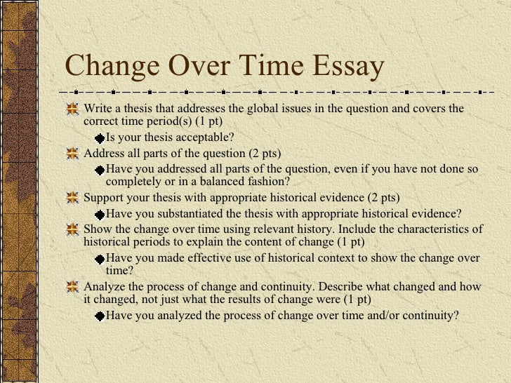 continuity and change over time essay Apwh ccot essay explanation of the show change over time using relevant history, including characteristic of analyze the process of change and continuity.
