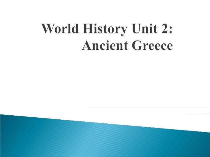 World History Unit2 Ancientgreece