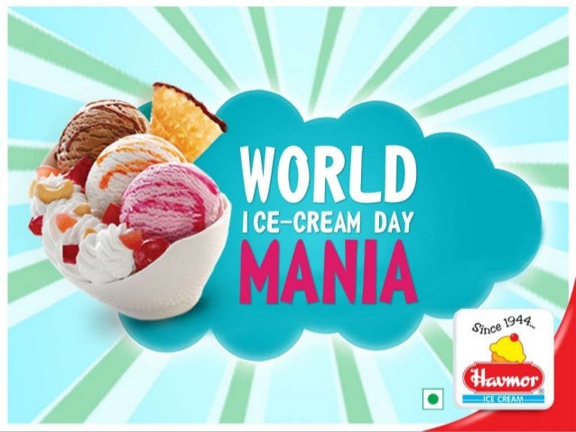 Havmor - World Ice Cream Day