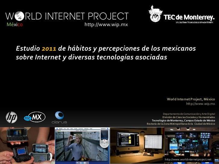 México   http://www.wip.mx                                             World Internet Project, México                     ...