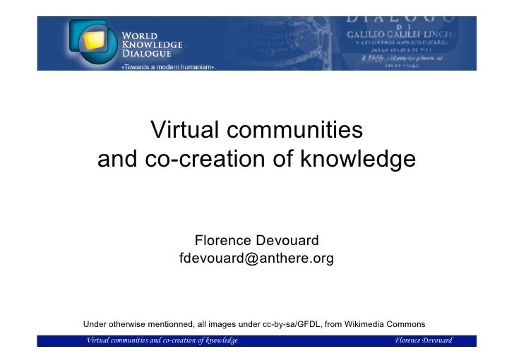 Virtual communities    and co-creation of knowledge                                  Florence Devouard                    ...