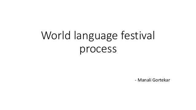 World language festival process - Manali Gortekar