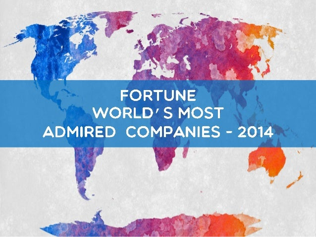 World Most Admired Companies - 2014