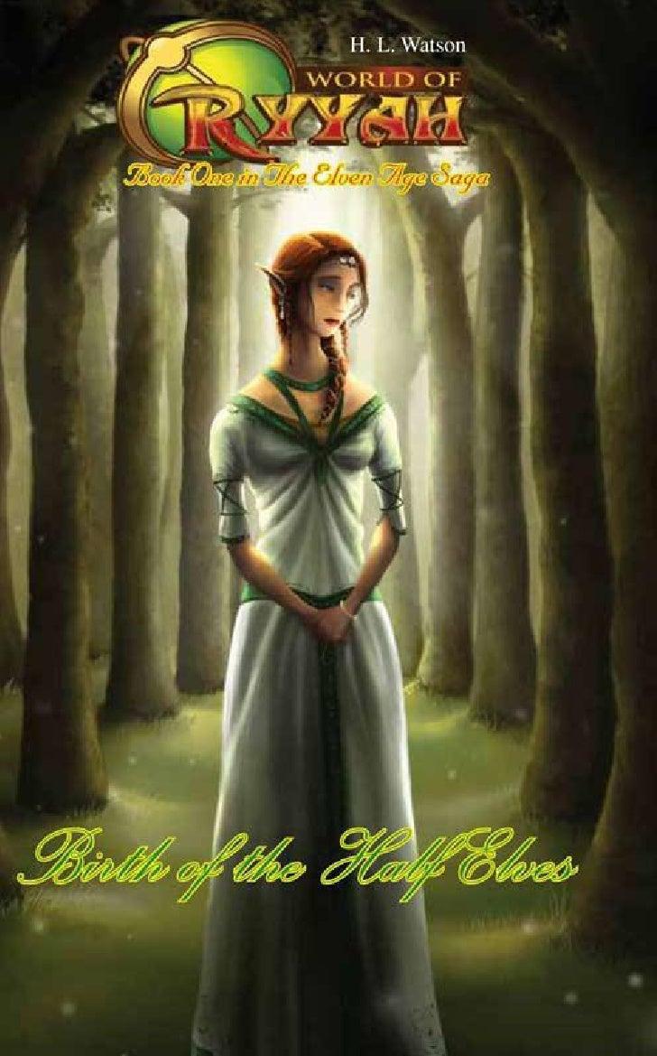 Birth of theHalf Elves