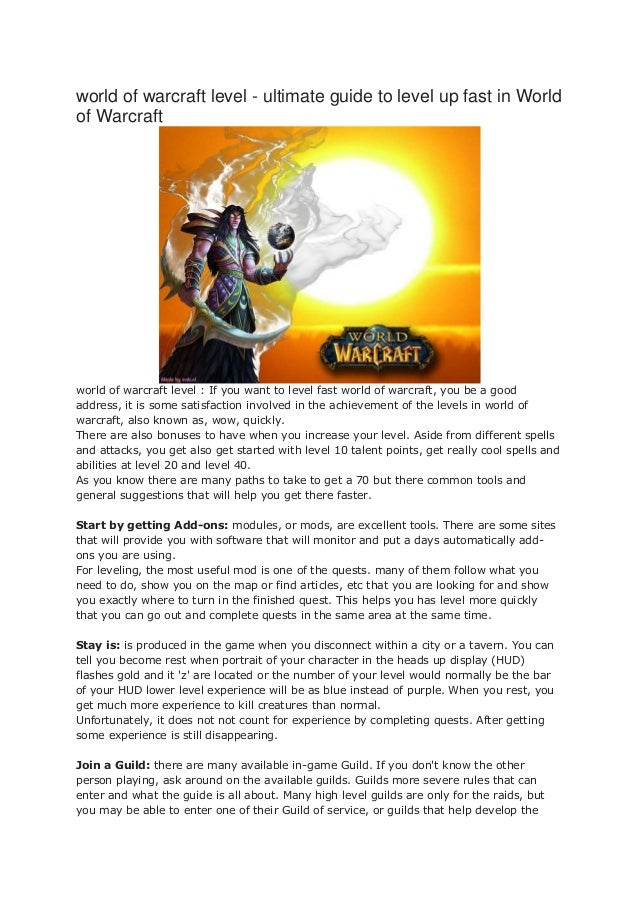 world of warcraft level - ultimate guide to level up fast in Worldof Warcraftworld of warcraft level : If you want to leve...