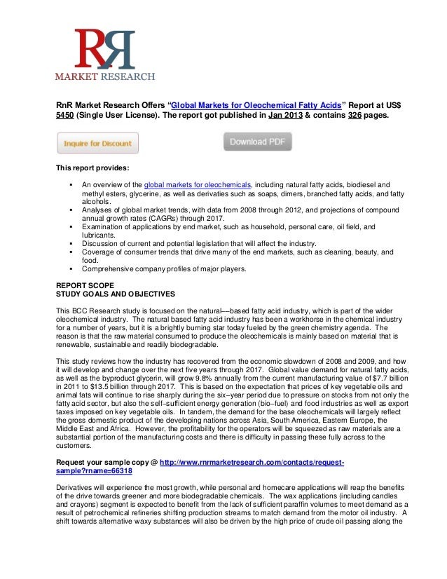 """RnR Market Research Offers """"Global Markets for Oleochemical Fatty Acids"""" Report at US$5450 (Single User License). The repo..."""