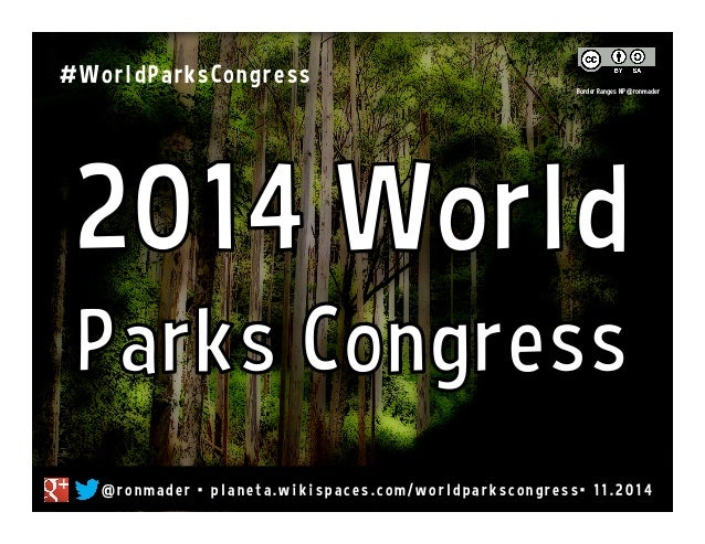2014 World Parks Congress #worldparkscongress