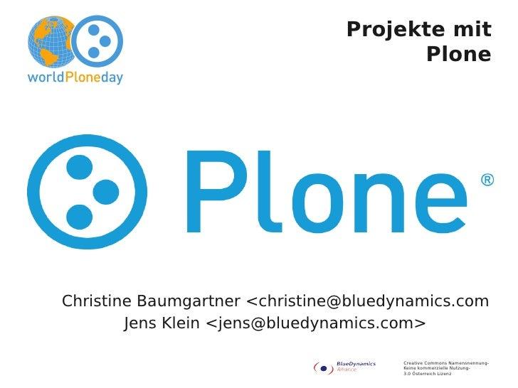 Projekte mit                                       Plone     Christine Baumgartner <christine@bluedynamics.com         Jen...
