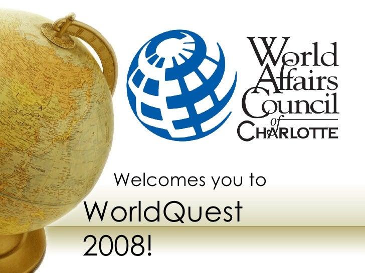 WACC WorldQuest 2008