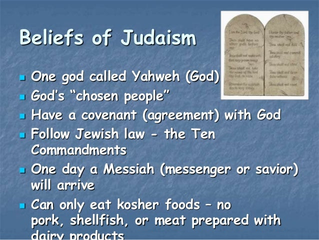 the religions of judaism christianity and Judaism, christianity, and islam are sometimes called abrahamic religions because they all accept the tradition of a god, yahweh, that revealed himself to the prophet.