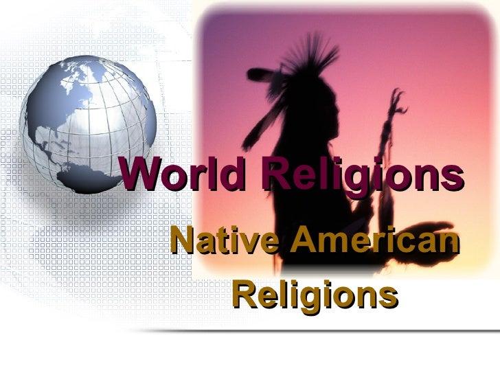 World religions native american religions