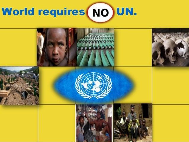 World requires no UN nations