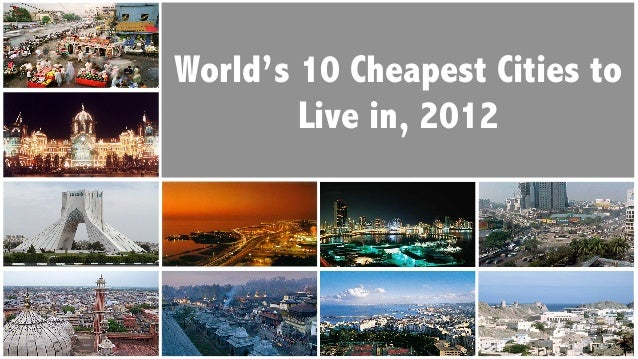 World's 10 Cheapest Cities to        Live in, 2012