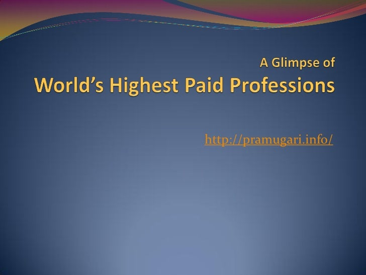 World's highest paid professions